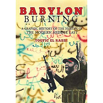 Babylon Burning by Toufic Rassi - 9780867198669 Book
