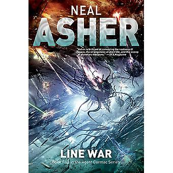 Line War - The Fifth Agent Cormac Novel by Neal Asher - 9781597805285