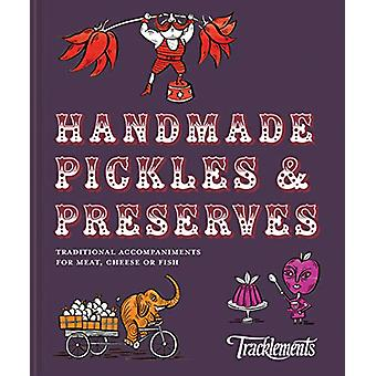 Handmade Pickles & Preserves - Traditional accompaniments for meat