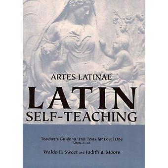 Artes Latinae - Level 1 - Guide to Tests - 9780865162983 Book