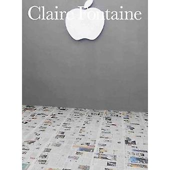 Claire Fontaine  Newsfloor by Text by Claire Fontaine & Text by Jaleh Mansoor & Text by Anita Chari