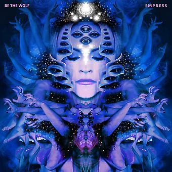 Be the Wolf - Empress [CD] USA import