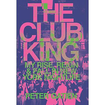The Club King by Gatien & Peter