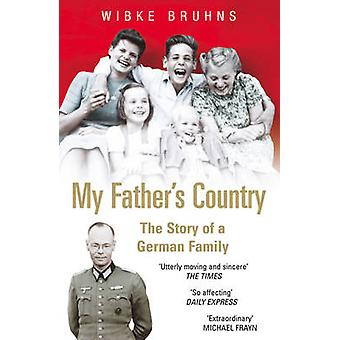 My Fathers Country by Wibke Bruhns