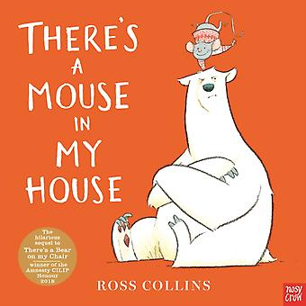 Theres a Mouse in My House by Collins & Ross