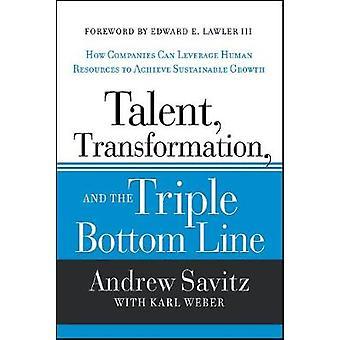 La transformation des talents et le triple résultat