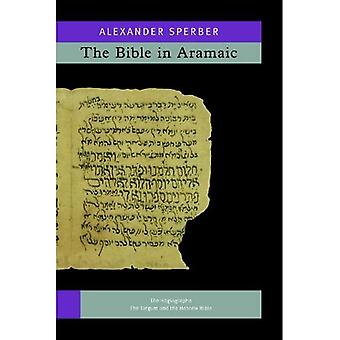 The Bible in Aramaic, Volume 4A and 4B
