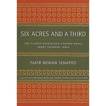 Six Acres and a Third - Den klassiska 1800-talsromanen om Col