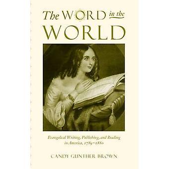 Sana maailmassa - evankelinen kirjoittaminen - julkaiseminen - ja lukeminen