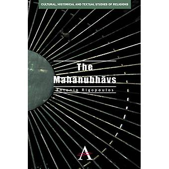 The Mahanubhavs by Antonio Rigopoulos - 9780857284013 Book