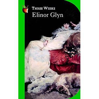 Tre veckor av Elinor Glyn - 9781860490835 Bok
