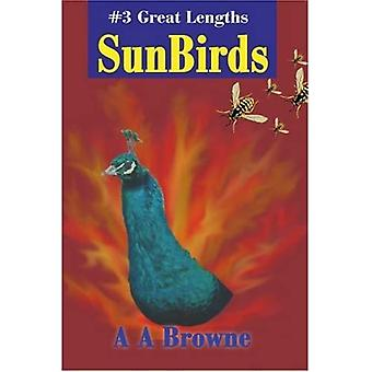 SunBirds : #3 Great Lengths
