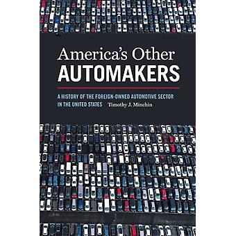Americas Other Automakers door Timothy James Minchin