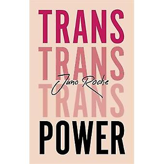 Trans Power Own Your Gender