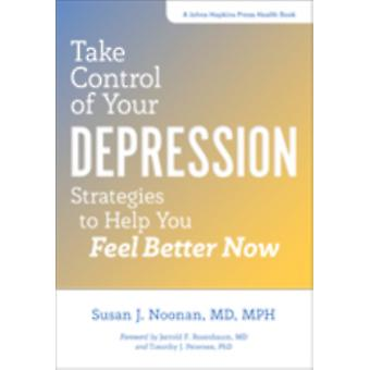 Take Control of Your Depression by Susan J. Noonan