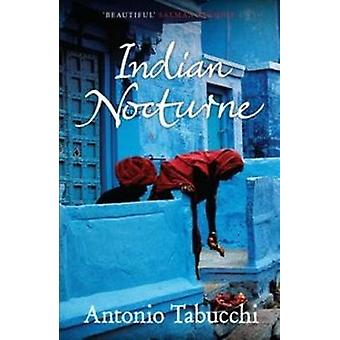 Indian Nocturne by Tabucchi & Antonio