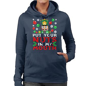 Christmas Nutcracker Put Your Nuts In My Mouth Women's Hooded Sweatshirt
