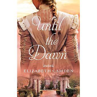 Jusqu'à l'aube par Elizabeth Camden - livre 9780764217203
