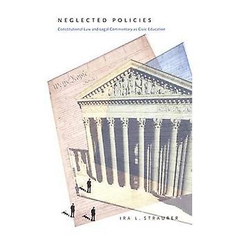 Vernachlässigte Politik - Verfassungsrecht und juristische Kommentare als bürgerliche