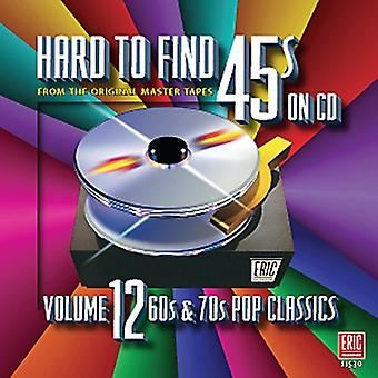 Hard to Find 45's on CD - Hard to Find 45's on CD: Vol. 12-60s & 70s Pop Classics [CD] USA import