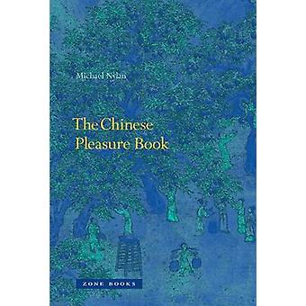The Chinese Pleasure Book - Sustaining Engagement in Early China and