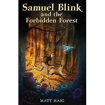 Samuel Blink y el bosque prohibido