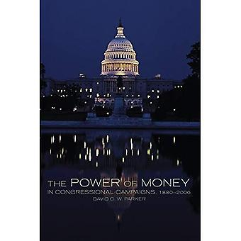 Kraften i pengar i kongressens kampanjer, 1880-2006 (Congressional studier)