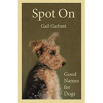 Spot On: Good Names for Dogs