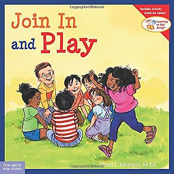 Join In and Play (Learning to Get Along)