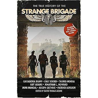 The True History Of The Strange Brigade