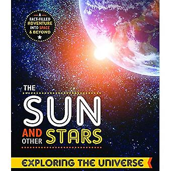The Sun & Other Stars (Exploring the universe)