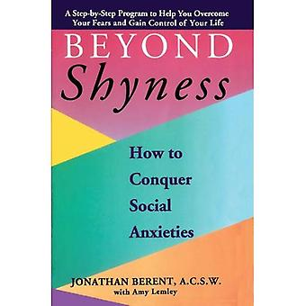 Beyond Shyness: How to Conquer Social Anxieties