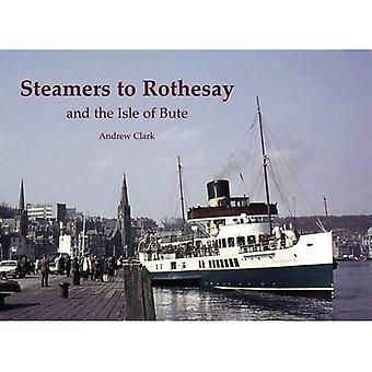 Bateaux à vapeur à Rothesay