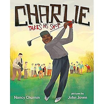 Charlie Takes His Shot: How Charlie Sifford Broke the Color Barrier in Golf