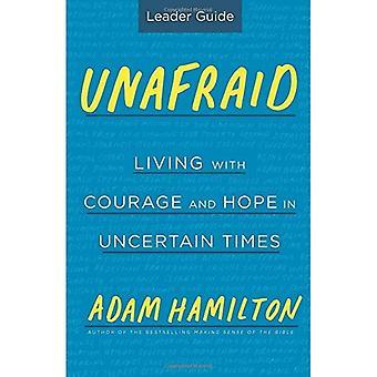 Onbevreesd leider Guide: Leven met moed en hoop in onzekere tijden (bang)