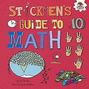 Stickmen's Guide to Math (Stickmen's Guides to Stem)