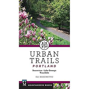 Urbana spår Portland: Beaverton, Lake Oswego, Troutdale
