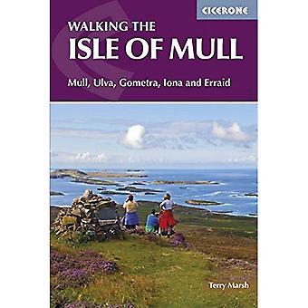 Isle of Mull: Gometra, Mull, Iona, Ulva och Erraid
