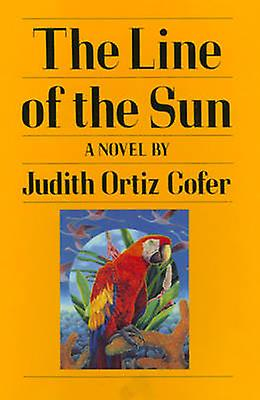 The Line of the Sun by Cofer & Judith Ortiz