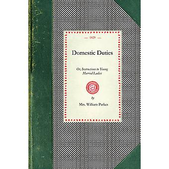 Domestic Duties by Mrs. William Parkes