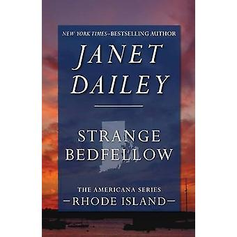 Strange Bedfellow by Dailey & Janet
