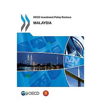 OECD Investment Policy Reviews Malaysia 2013 by Oecd