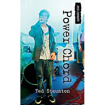 Power Chord by Ted Staunton - 9781554699032 Book