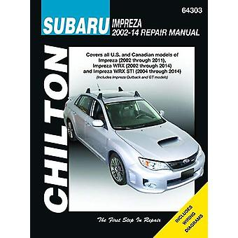Subaru Impreza & WRX Automotive Repair Manual - 2002 to 2014 - 9781620