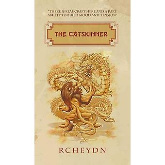 The Catskinner by Rcheydn - 9781787192843 Book