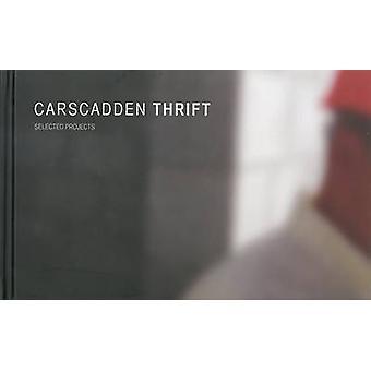 Carscadden Thrift - Selected Works by Ian Ross McDonald - 978189747640