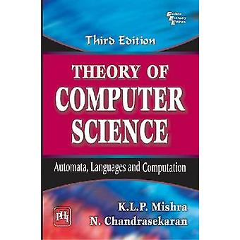 Theory of Computer Science - Automata - Languages and Computation by N