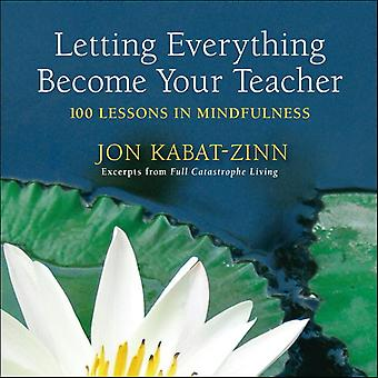 Letting everything become your teacher 9780385343237
