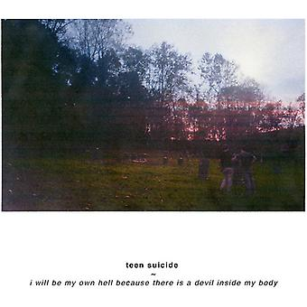 Teen Suicide - I Will Be My Own Hell Because There Is a Devil [CD] USA import