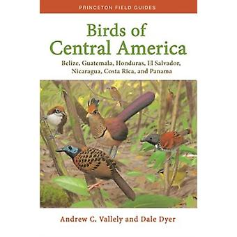 Birds of Central America by Vallely